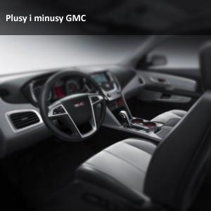 Zalety i wady samochodów marki GMC